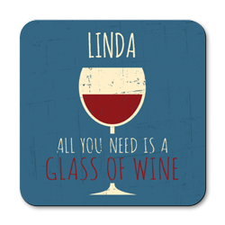 personalised all you need is wine coasters