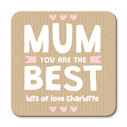 personalised mum you are the best coasters