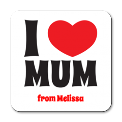 personalised i love mum coasters