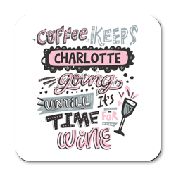 personalised coffee keeps you going coasters