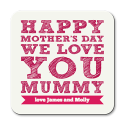 personalised we love you mummy coasters