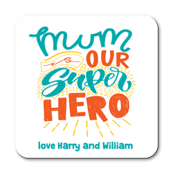 personalised mum is our superhero coasters